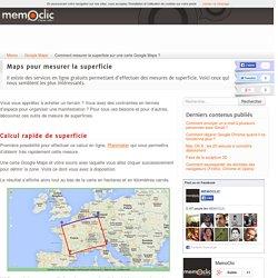 Comment mesurer la superficie sur une carte Google Maps ?
