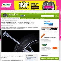Comment mesurer l'usure d'un pneu?