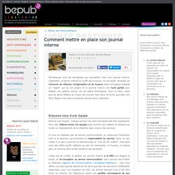 Comment mettre en place son journal interne