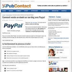 Comment mettre en vente un ebook sur son blog avec Paypal