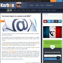 Comment migrer un compte email IMAP