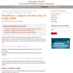Comment migrer son site WordPress avec le script DBSR