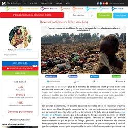 Congo : comment 6 millions de morts peuvent-ils être placés sous silence médiatique ?