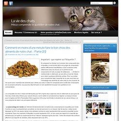 Comment en moins d'une minute faire le bon choix des aliments de notre chat – Partie 2/2