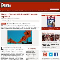 Maroc : Comment Mohamed VI musèle la presse