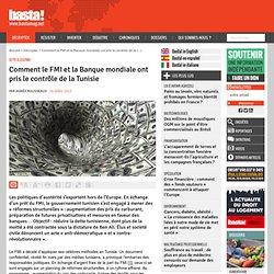 Comment le FMI et la Banque mondiale ont pris le contrôle de la Tunisie - Dette illégitime