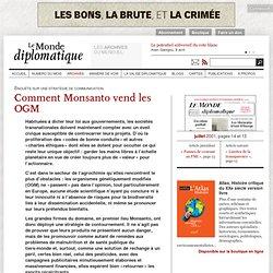Comment Monsanto vend les OGM, par Agnès Sinaï (Le Monde diploma