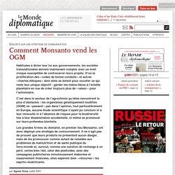 Comment Monsanto vend les OGM, par Agnès Sinaï (Le Monde diplomatique, juillet 2001)