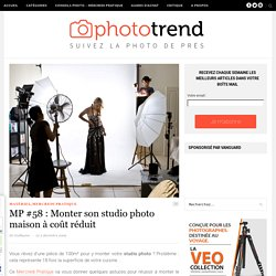 MP #58 : Monter son studio photo maison à coût réduit