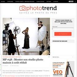 MP #58 : Monter son studio photo maison à coût réduit
