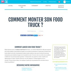 Comment monter son food truck ?