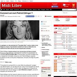 Comment est mort Patrick Edlinger ?