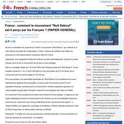 """France : comment le mouvement """"Nuit Debout"""" est-il perçu par les Français ? (PAPIER GENERAL)"""
