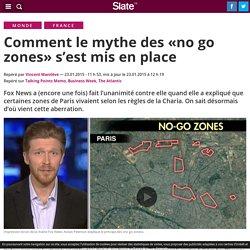 Comment le mythe des «no go zones» s'est mis en place