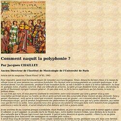 Comment naquit la polyphonie ?
