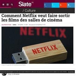 Comment Netflix veut faire sortir les films des salles de cinéma