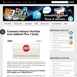 Comment nettoyer YouTube avec Adblock Plus