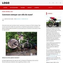 Comment nettoyer son vélo de route? - nakan.ch