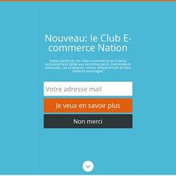 Comment créer une newsletter e-commerce de qualité ? – E-commerce Nation