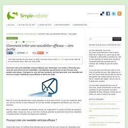 Comment créer une newsletter efficace