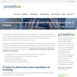 Comment faire une bonne newsletter qui transforme en 5 étapes - Powebco