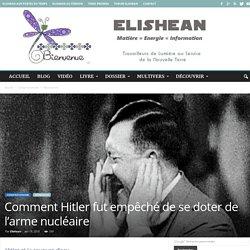 Comment Hitler fut empêché de se doter de l'arme nucléaire
