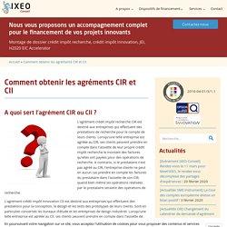 Comment obtenir les agréments CIR et CII -