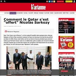 """Comment le Qatar s'est """"offert"""" Nicolas Sarkozy"""