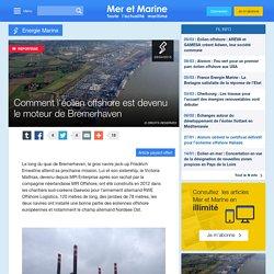 Comment l'éolien offshore est devenu le moteur de Bremerhaven