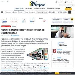 Comment créer le buzz avec une opération de street marketing