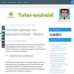 Comment optimiser une application Android – Partie 2