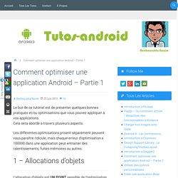 Comment optimiser une application Android - Partie 1