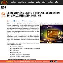 Comment Optimiser son site Web? – Vitesse, SEO, Médias sociaux, UX, mesure et conversion