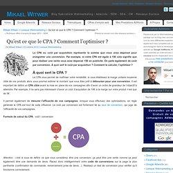 Qu'est ce que le CPA ? Comment l'optimiser