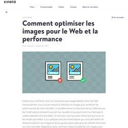 Comment optimiser les images pour le Web et la performance (2018)