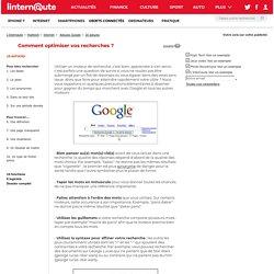 Comment optimiser vos recherches dans Google ?