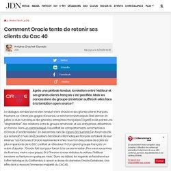 Comment Oracle tente de retenir ses clients du Cac 40