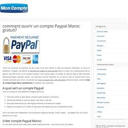 comment ouvrir un compte Paypal Maroc gratuit?