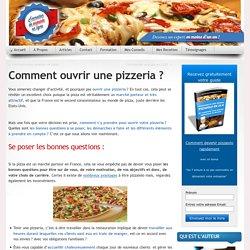 Comment ouvrir une pizzeria ?
