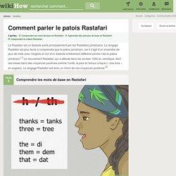 Comment parler le patois Rastafari: 16 étapes
