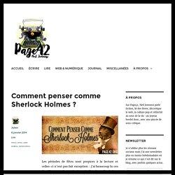Comment penser comme Sherlock Holmes