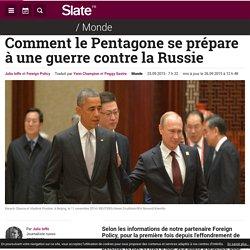Comment le Pentagone se prépare à une guerre contre la Russie