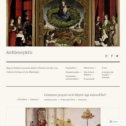 Comment perçoit-on le Moyen-âge aujourd'hui? – ArtHistory&Co
