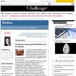 Comment et pourquoi Perdriel veut Le Monde : Médias