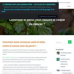 Comment le persil peut réduire le risque de cancer ?