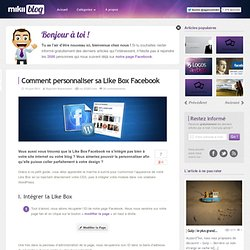 Comment personnaliser sa Like Box Facebook