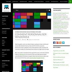 Comment personnaliser Windows 8 : tuto vidéo