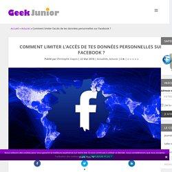 Comment limiter l'accès de tes données personnelles sur Facebook ?