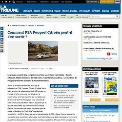 Comment PSA Peugeot Citroën peut-il s'en sortir ?