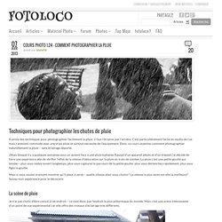 Cours Photo 1.24 – Comment photographier la pluie